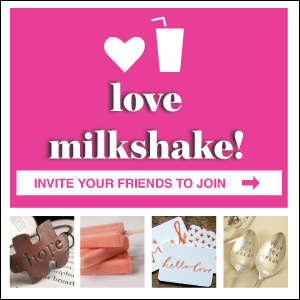 Invite Your Friends - MIlkshake -Small Rectangle